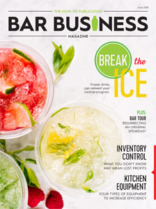 June Issue Bar Business Magazine Detailing Inventory Control, Kitchen Equipment & Quality Ice