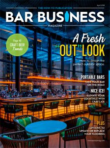 April 2018 Bar Business Magazine