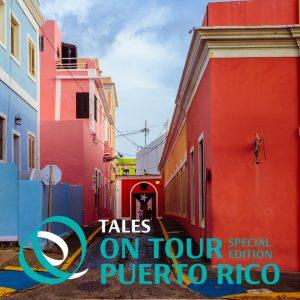 tales on tour 2019 puerto rico