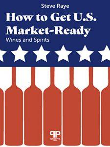 How to Get U.S. Market Ready Steve Raye