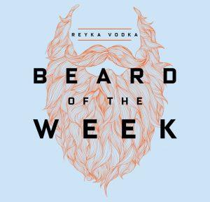 Reyka Vodka Beard of the Week