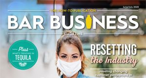 June/July 2020 bar business magazine digital edition