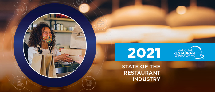 2021 State of the Restaurant Industry Report national restaurant association